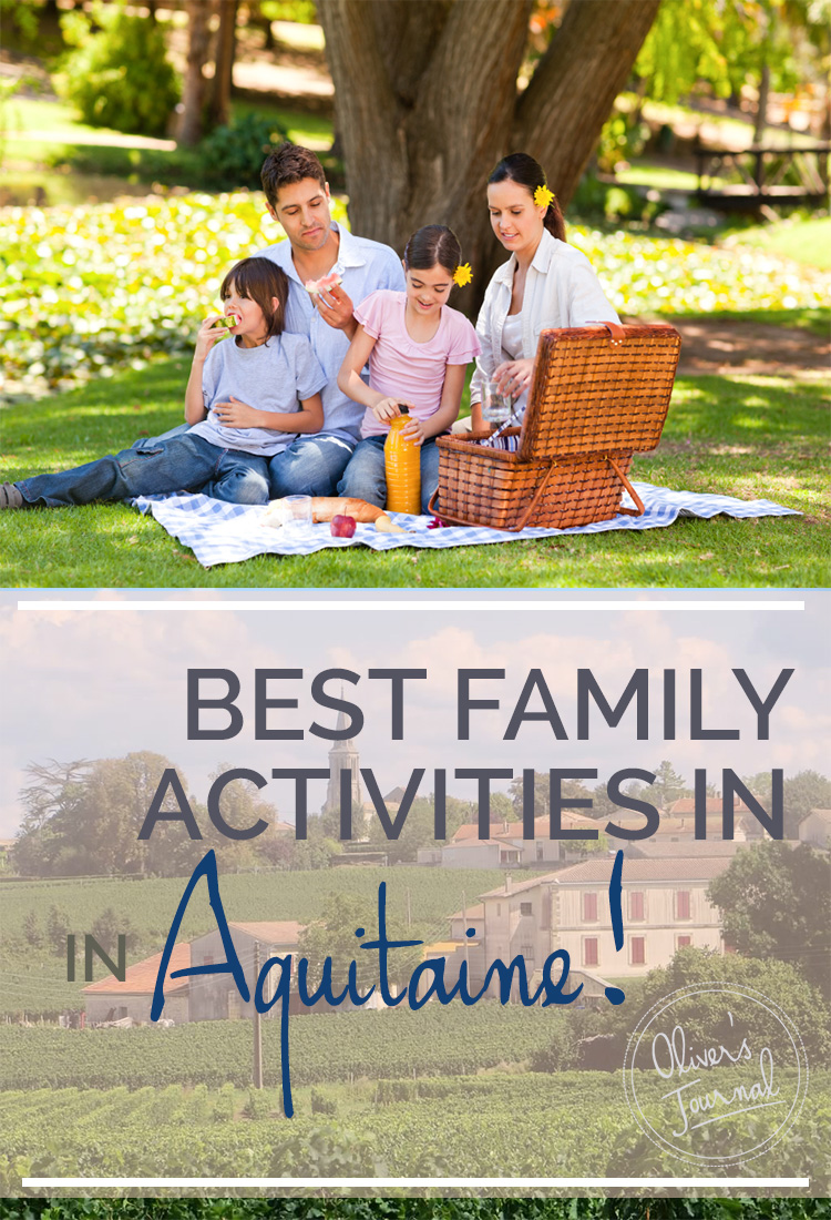 Best Family Activities in Aquitaine