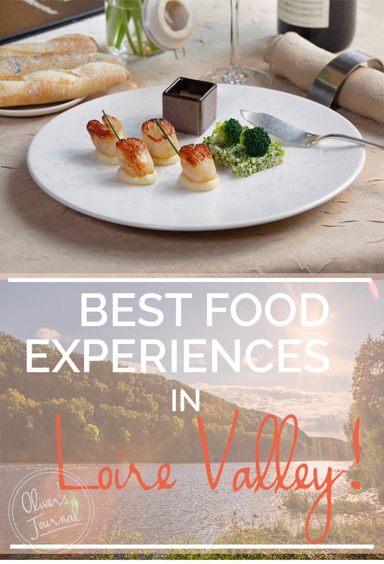 Best food experiences in Loire Valley
