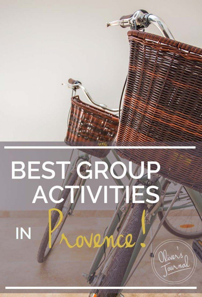 best group activities Provence