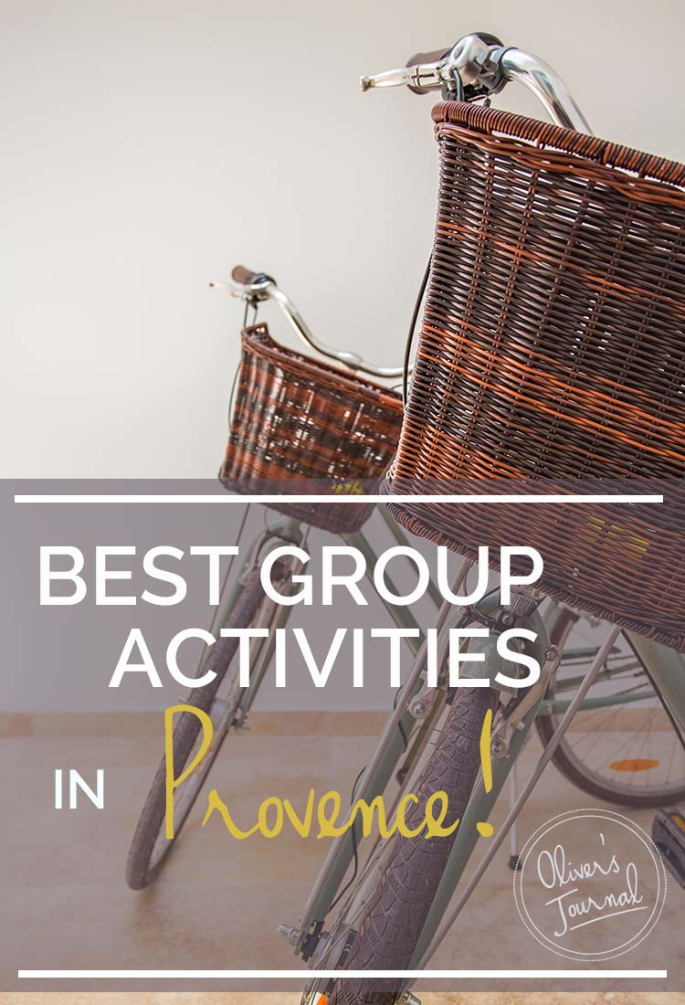 7 Best Group Activities in Provence