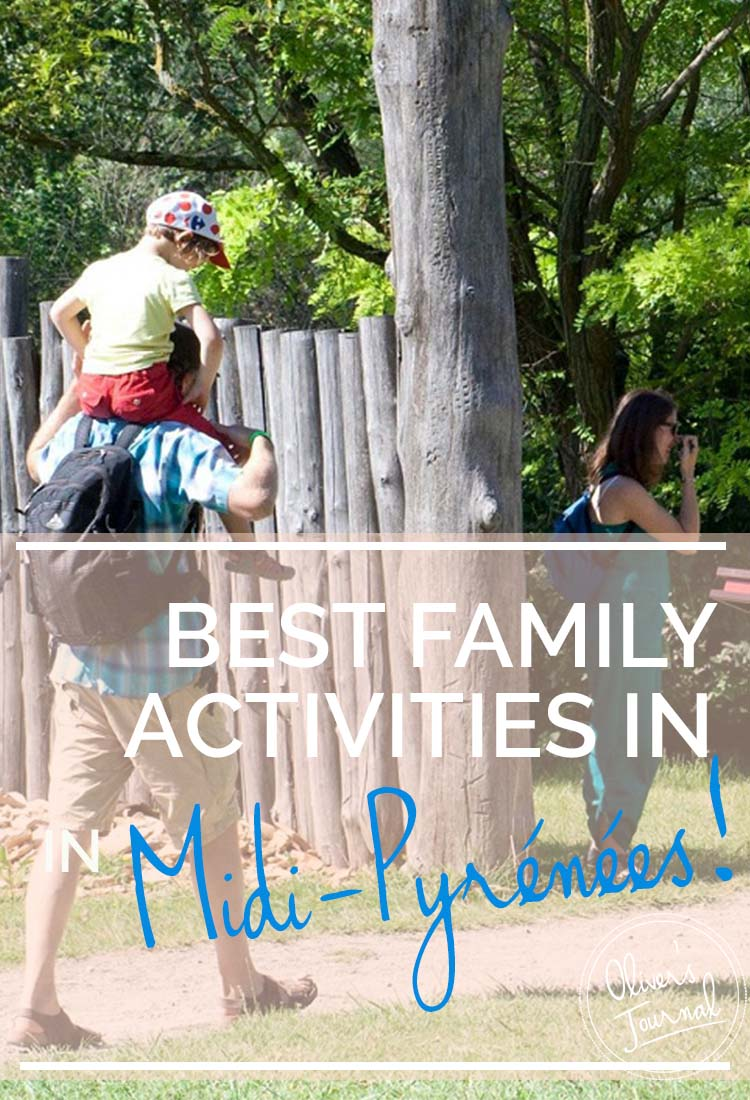 BEST FAMILY ACTIVITIES IN Midi-Pyrénées