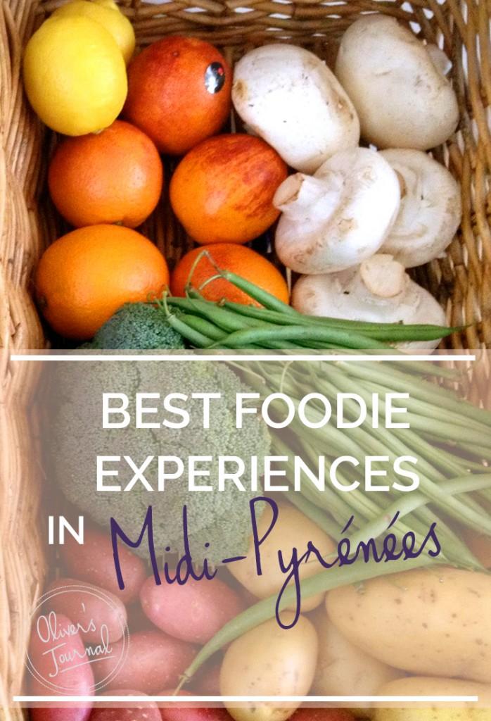 Best foodie experiences in Midi-Pyrénées