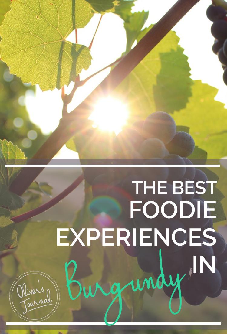 The best foodie experiences in Burgundy