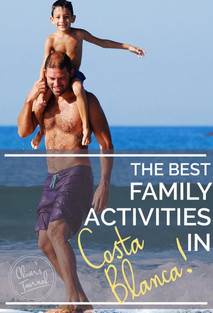The best family activities in Costa Blanca