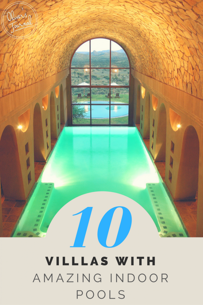 10 VILLAS WITH AMAZING INDOOR POOLS (2)